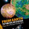 2012 - From Earth To The Solar System